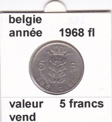 BF 2 )pieces de 5 francs baudouin I 1968 belgie