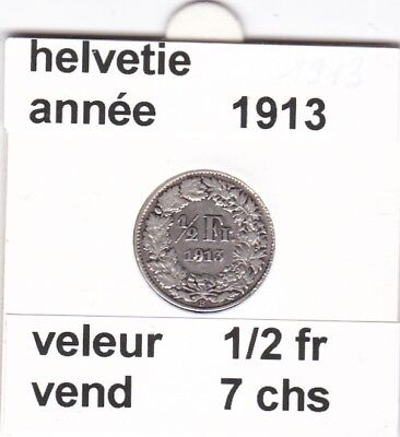 S 2 ) pieces suisse de 1/2 franc  de 1913  voir description