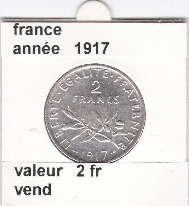 BF 1 )pieces de 2 franc  france  1917