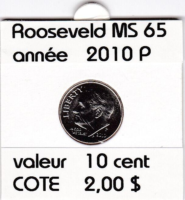 rooseveld  10 cent  2010 P  voir descrition