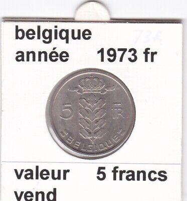 BF 2 )pieces de 5 francs baudouin I 1973 belgique