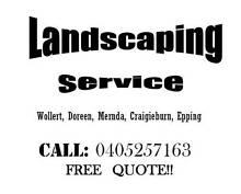 LANDSCAPING SERVICE -Wollert, Epping ,Mernda,Craigieburn,Doreen, Thomastown Whittlesea Area Preview