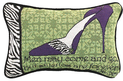 Men May Come and Go, But Stilettos Are Forever Tapestry Word Pillow