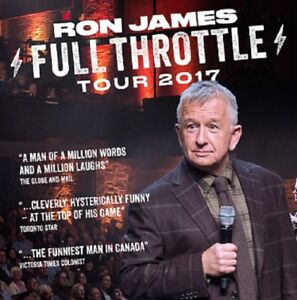 RON JAMES - AWESOME FRONT ROW CENTRE FLOOR TICKETS !!!