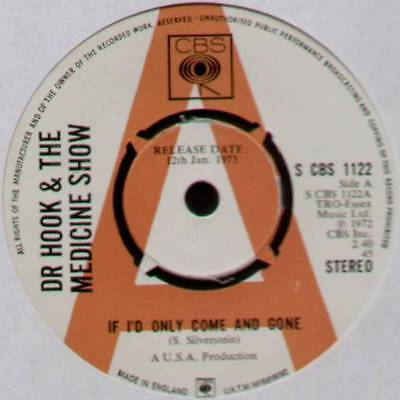 """DR HOOK ~ IF I'D ONLY COME AND GONE ~ 1973 UK """"PROMO"""" 7"""" SINGLE ~ CBS 1122"""