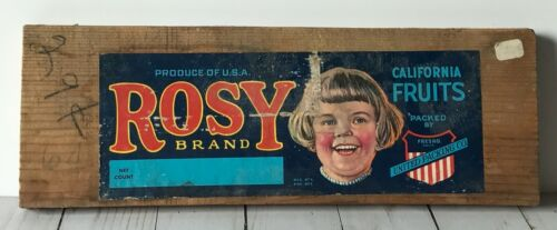 Vintage Rosy Brand California Fruits Wood Box End Sign fruit label