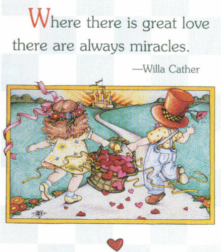 Willa Cather-GREAT LOVE MIRACLES-Handmade Valentine Magnet-W/Mary Engelbreit art