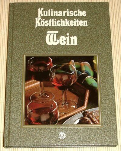 NEU - SIGLOCH - Kulinarische Köstlichkeiten WEIN - ISBN: 3893930833 von R. Gööck