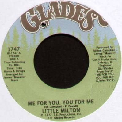 """LITTLE MILTON ~ ME FOR YOU, YOU FOR ME / MY THING IS YOU ~ 1977 US 7"""" SINGLE"""