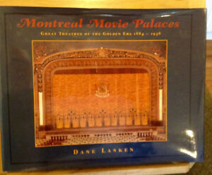 Montreal Movie Palaces by Dane Lanken