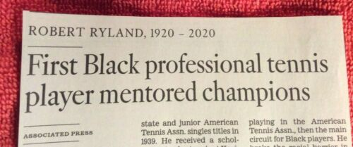 OBITUARY ROBERT RYLAND 1920-2020 FIRST BLACK PROFESSIONAL TENNIS PLAYER MENTOR