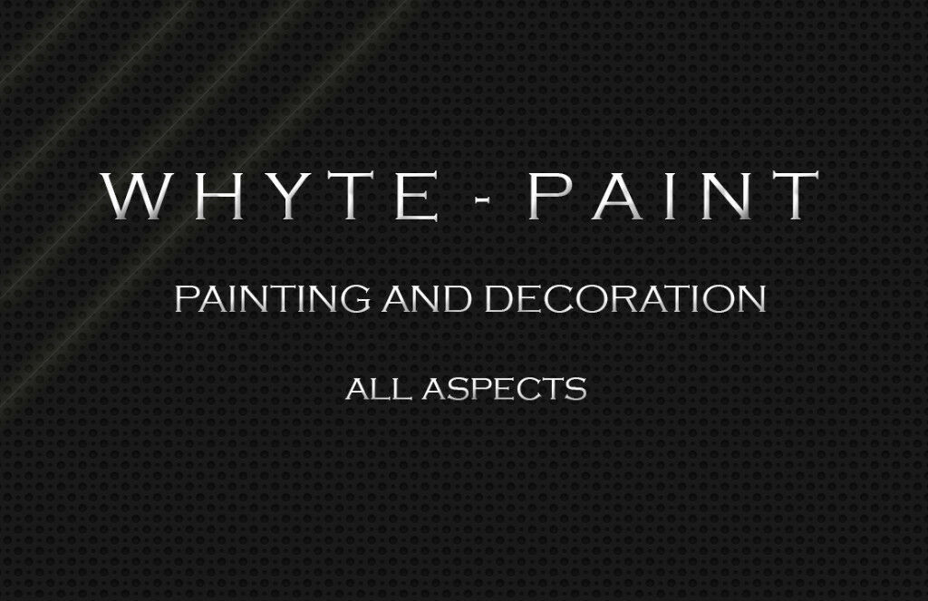 WHYTE PAINTS - Professional Painter and Decorators