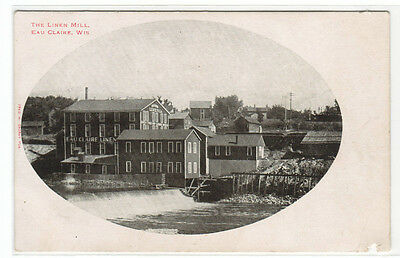 The Linen Mill Eau Claire Wisconsin 1907c postcard
