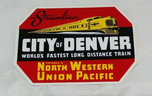 City Of Denver The Streamliner Union Pacific Chicago Northwestern Decal