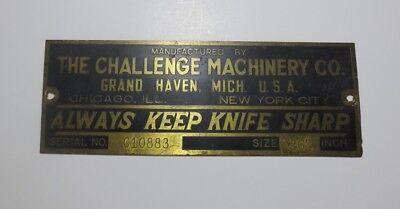 Vintage Challenge Machinery Co. Always Keep Knife Sharp Brass Plate USA (P2493)