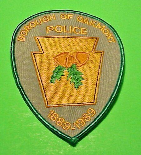 "OAKMONT  PENNSYLVANIA  1889-1989  PA  4 7/8""   POLICE PATCH  FREE SHIPPING!!!"