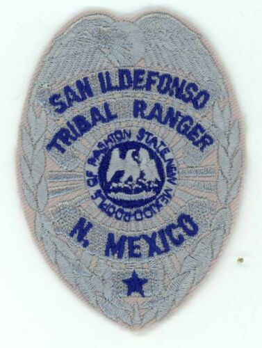 SAN ILDEFONSO NEW MEXICO NM TRIBAL RANGER JUST OVER 3 INCHES PATCH POLICE