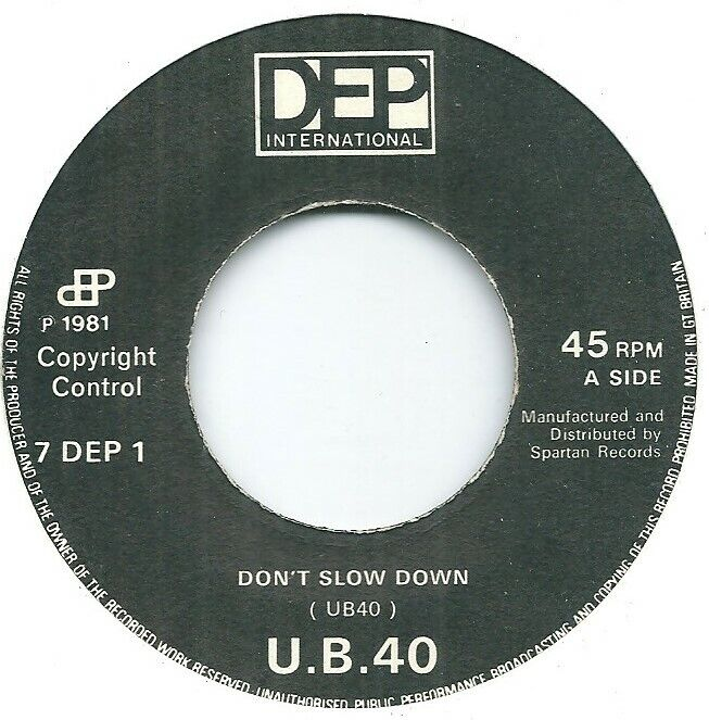 """UB40 – Don't Slow Down / Don't Let It Pass You By (Jukebox) 7"""" Vinyl 45rpm"""