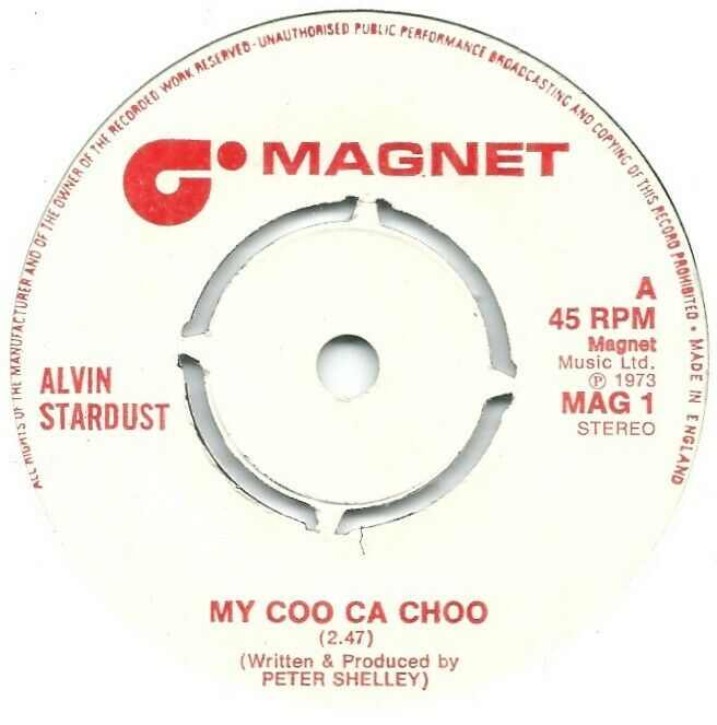 "Alvin Stardust – My Coo Ca Choo  7"" Vinyl 45rpm"
