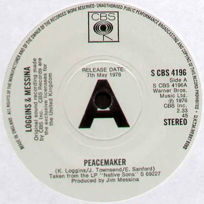 "KENNY LOGGINS & JIM MESSINA ~ PEACEMAKER ~ 1976 UK ""PROMO"" 7"" SINGLE ~ CBS 4196"