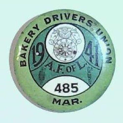Pinback Bakery Drivers Union A F of L 1941 485 Pittsburgh Baker Union Vintage a