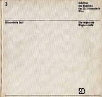 Graf Otto Antonia, Die Vergessene Wagnerschule -  - ebay.it