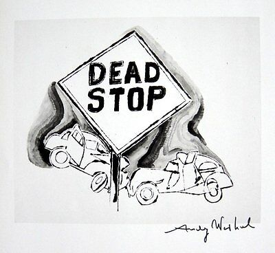 ANDY WARHOL HAND SIGNED SIGNATURE * DEAD STOP *  PRINT  W/ C.O.A.