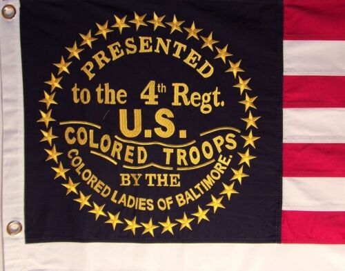 4TH REGT. US COLORED TROOPS HEAVY COTTON FLAG - Embroidered & Sewn - HISTORICAL