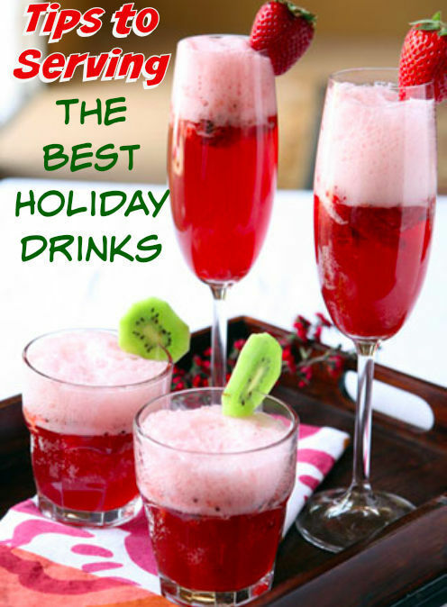 Tips to serving the best holiday drinks