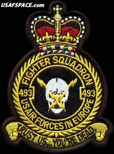 USAF 493rd FIGHTER SQ -USAFE- F-15 -RAF Lakenheath, England- ORIGINAL VEL PATCH