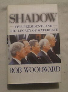 Shadow five Presidents and the Legacy of Watergate in english