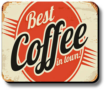 Mouse Pad Vintage Sign Best Coffee In Town Non-Slip 1/8in or 1/4in