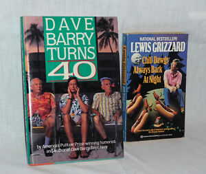 Funny books -- Dave Barry Turns 40, and Lewis Grizzard Oakville / Halton Region Toronto (GTA) image 1