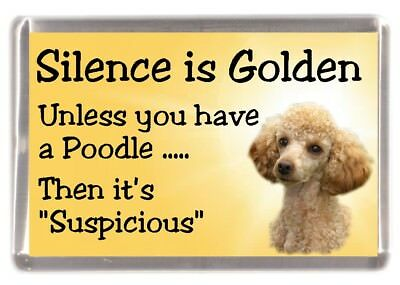 """Poodle (Apricot) Dog Fridge Magnet """"Silence is Golden.........."""" by Starprint"""