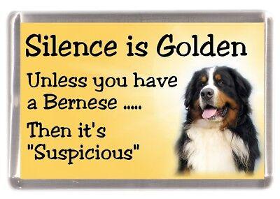 """Bernese Mountain Dog Fridge Magnet """"Silence is Golden unless ....."""" by Starprint"""