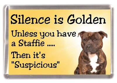 """Staffordshire Bull Terrier Dog Fridge Magnet """"Silence is Golden .."""" by Starprint"""