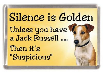 "Jack Russell Terrier Dog Fridge Magnet ""Silence is Golden ........"" by Starprint"