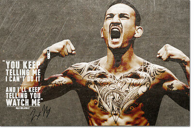 MAX HOLLOWAY MOTIVATIONAL QUOTE PHOTO PRINT POSTER PRE SIGNED - 12 X 8 INCH