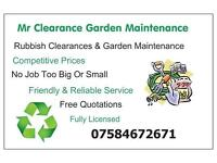 Mr Clearance garden maintenance/ Garden services