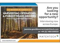 Forestry Harvesting Operators and Truck Drivers needed in Canada