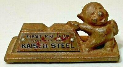 Kaiser Steel - First Pig Iron - Jan 1 1943 - Award - Paper weight