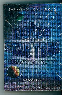 RICHARDS THOMAS IL MONDO DI STAR TREK LONGANESI 1998 I° EDIZ. IL CAMMEO 336