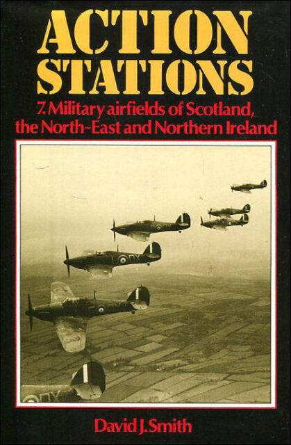 Action Stations 7: Military Airfields of the North East and Northern Ireland