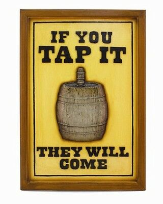 Ram R173 If You Tap It They Will Come Pub Sign 3D Art FREE Shipping
