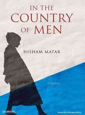 In the Country of Men by Hisham Matar 2008 Historical ARC (Hisham Matar In The Country Of Men)