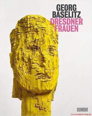 Fachbuch Georg Baselitz, alle Dresdner Frauen in einem Band, BILLIGER, NEU