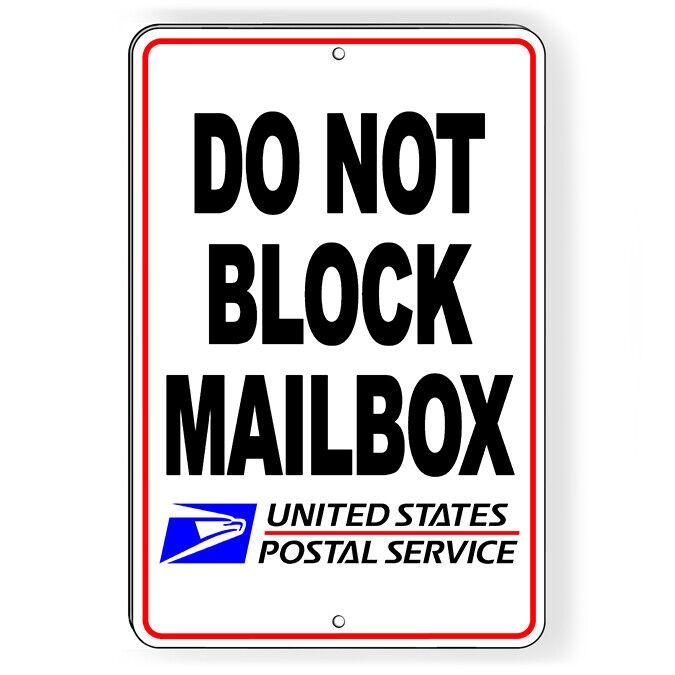 Do Not Block Mailbox USPS Metal Sign 5 SIZES no parking SDNB