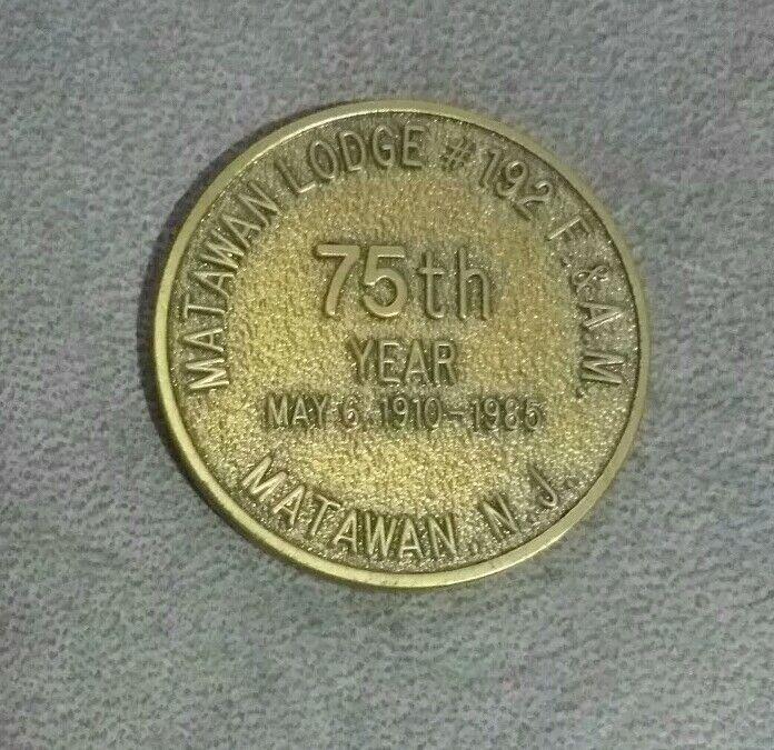 Matawan New Jersey Lodge 192 75th Anniversary 1910-1985 Masonic Coin