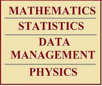 MANAGEMENT and  PHYSICS TUTOR MATH,  STATISTICS,  DATA