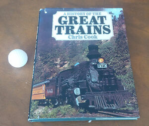 A History of the Great Trains, Chris Cook, 1977